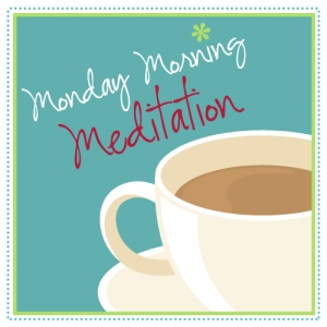 Monday-Morning-Meditation3