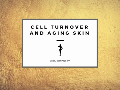 cell turnover and aging skin